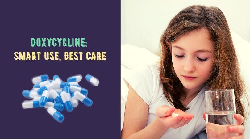 Doxycycline_ Smart Use, Best Care